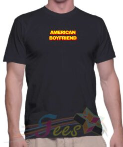 Best T Shirt American Boyfriend Unisex On Sale