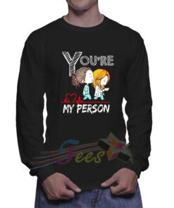 Cheap You're My Person Grey Anatomy Unisex Sweatshirt