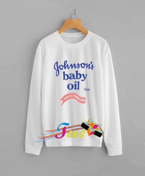 329acd441 Cheap Graphic Johnson Baby Oil Sweatshirt – Custom Graphic Tee ...
